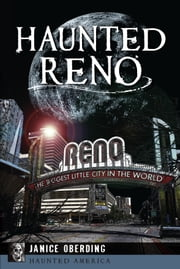 Haunted Reno ebook by Janice Oberding