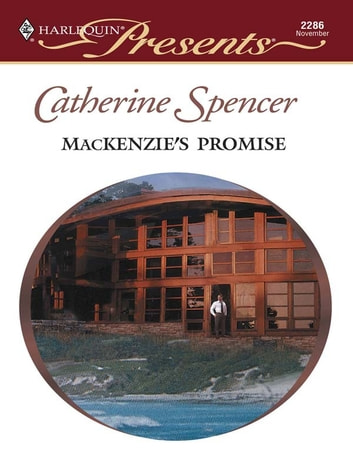 MacKenzie's Promise ebook by Catherine Spencer