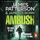 Ambush - (Michael Bennett 11) luisterboek by James Patterson, Danny Mastrogiorgio