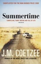 Summertime eBook by J M Coetzee