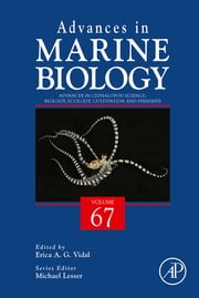 Advances in Cephalopod Science: Biology, Ecology, Cultivation and Fisheries ebook by Erica Vidal