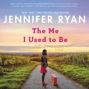 The Me I Used to Be - A Novel audiobook by Jennifer Ryan