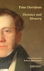 Distance and Memory ebook by Peter Davidson