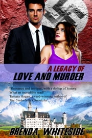 A Legacy of Love and Murder ebook by Brenda Whiteside