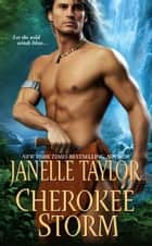 Cherokee Storm ebook by Janelle Taylor