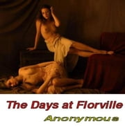 The The Ravishing Of Lesley Or Days At Florville ebook by Anonymous