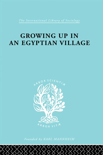 Growing Up Egyptn Vill Ils 61 ebook by H. Ammar