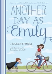 Another Day as Emily ebook by Eileen Spinelli,Joanne Lew-Vriethoff