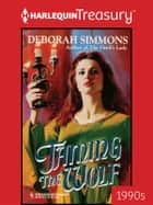 Taming the Wolf ebook by Deborah Simmons