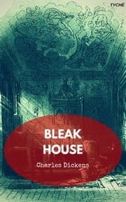 Bleak House ebook by Charles Dickens,Charles Dickens,Charles Dickens