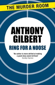 Ring for a Noose ebook by Anthony Gilbert