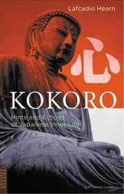 Kokoro ebook by Lafcadio Hearn
