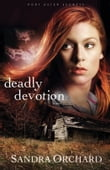 Deadly Devotion (Port Aster Secrets Book #1)