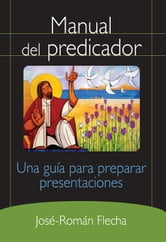 Manual del predicador ebook by Flecha, José-Román