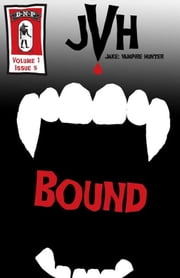 Jake: Bound ebook by E-Book