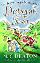 Deborah Goes to Dover ebook by