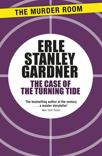 The Case of the Turning Tide ebook by Erle Stanley Gardner
