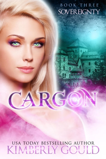 Sovereignty - Cargon Trilogy, #3 ebook by Kimberly Gould