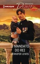 O mandato do rei ebook by Jennifer Lewis