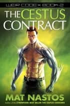 The Cestus Contract ebook by Mat Nastos