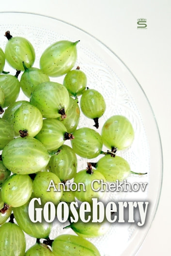 Gooseberry ebook by Anton Chekhov