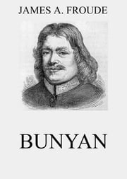 Bunyan ebook by James Anthony Froude