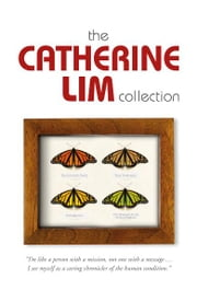 The Catherine Lim Collection - Singapore,Literary collection ebook by Catherine Lim