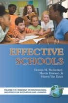 Effective Schools ebook by Dennis M. McInerney,Martin Dowson,Shawn Van Etten
