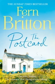 The Postcard: Escape to Cornwall with the perfect summer holiday read ebook by Fern Britton