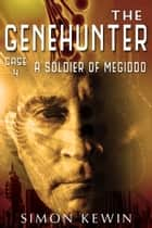 A Soldier of Megiddo ebook by Simon Kewin