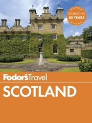 Fodor's Scotland ebook by Fodor's