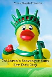 Children's Scavenger Hunt – New York City ebook by SleuthQuests