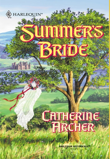 Summer's Bride (Mills & Boon Historical) ebook by Catherine Archer