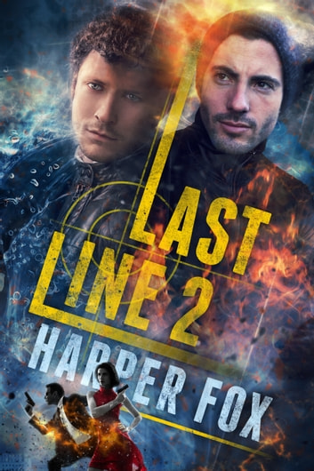 Last Line 2: Ring Around the Sun ebook by Harper Fox