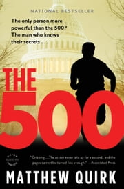 The 500 - A Novel ebook by Matthew Quirk