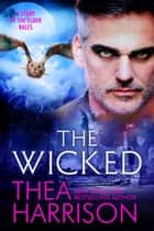 The Wicked - A Novella of the Elder Races ebook by Thea Harrison
