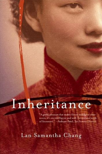 Inheritance: A Novel ebook by Lan Samantha Chang