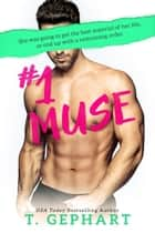#1 Muse ebook by T Gephart