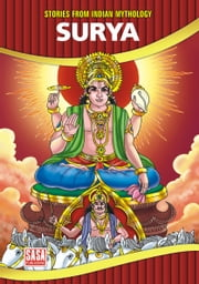 Stories From Indian Mythology : Surya ebook by Jyotsna Bharti