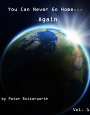 You Can Never Go Home Again ebook by Peter Butterworth
