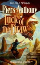Luck of the Draw ebook by Piers Anthony