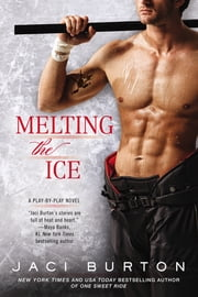 Melting the Ice ebook by Jaci Burton