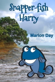 Snapper-fish Harry ebook by Marion Day