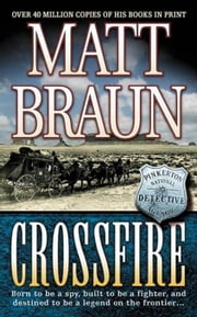 Crossfire ebook by Matt Braun
