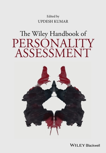The Wiley Handbook of Personality Assessment ebook by Updesh Kumar