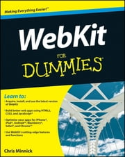 WebKit For Dummies ebook by Chris Minnick
