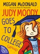Judy Moody Goes to College 電子書 by Megan McDonald, Peter H. Reynolds