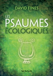 Les psaumes écologiques ebook by Kobo.Web.Store.Products.Fields.ContributorFieldViewModel