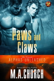 Paws and Claws ebook by M.A. Church