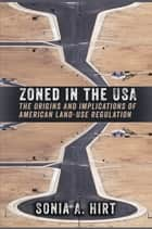 Zoned in the USA ebook by Sonia A. Hirt